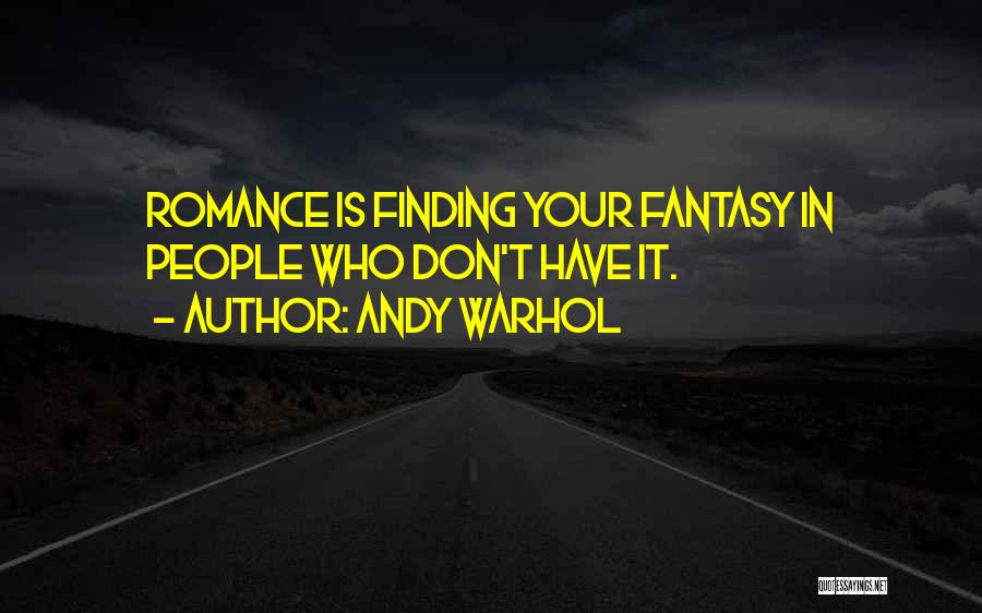 Finding Love Quotes By Andy Warhol