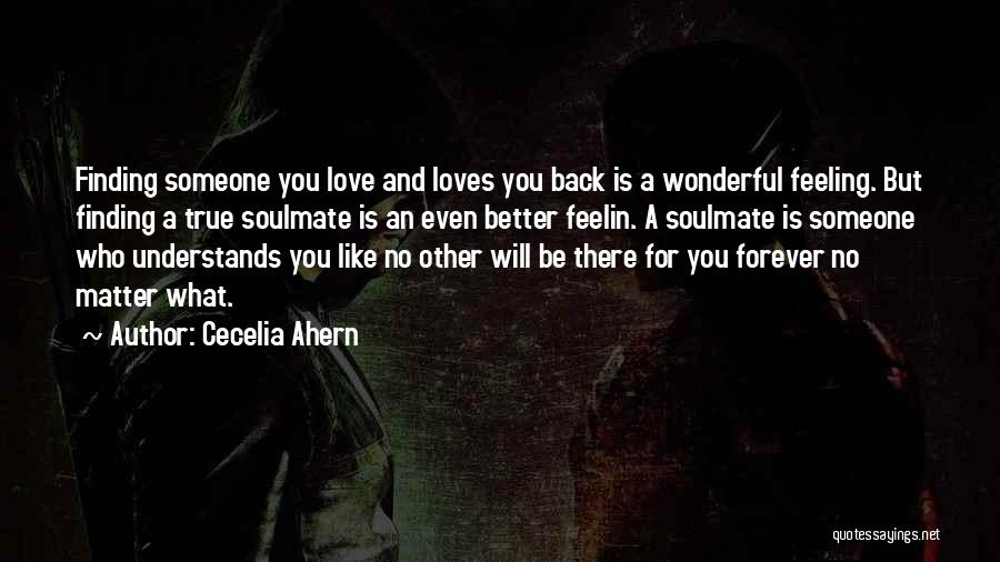 Finding Love Quotes By Cecelia Ahern
