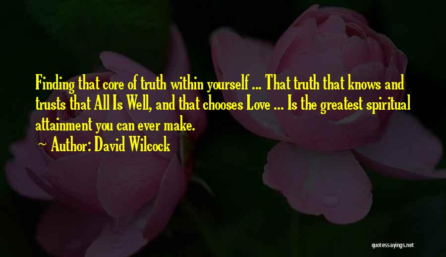 Finding Love Quotes By David Wilcock