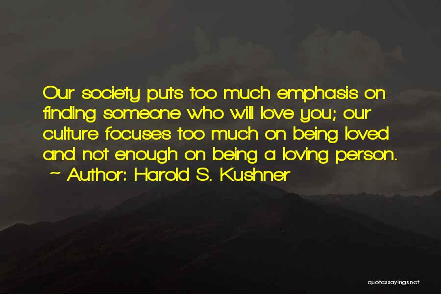 Finding Love Quotes By Harold S. Kushner