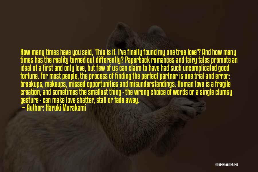 Finding Love Quotes By Haruki Murakami