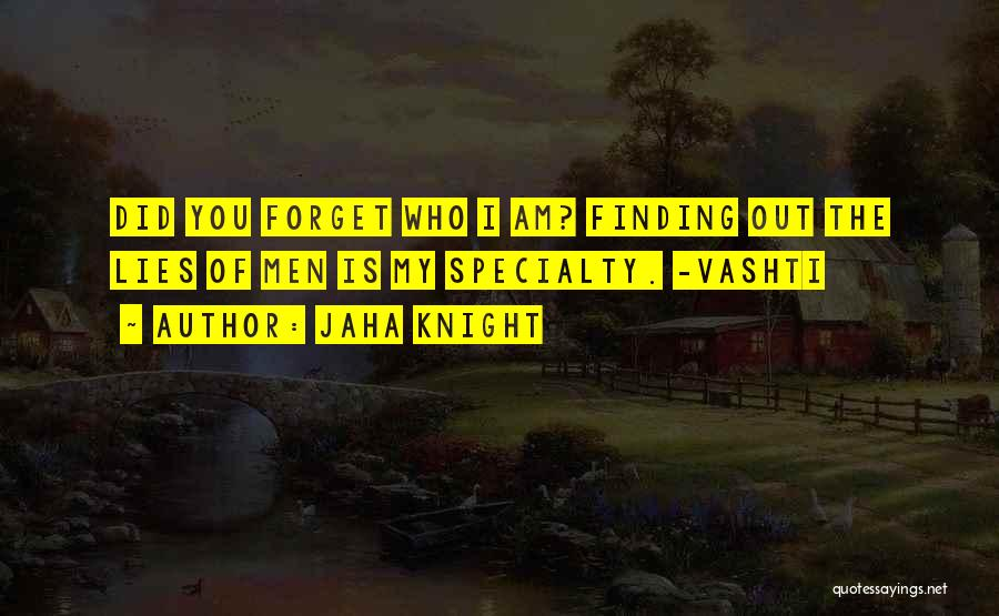 Finding Love Quotes By Jaha Knight