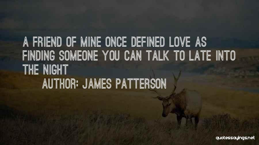 Finding Love Quotes By James Patterson