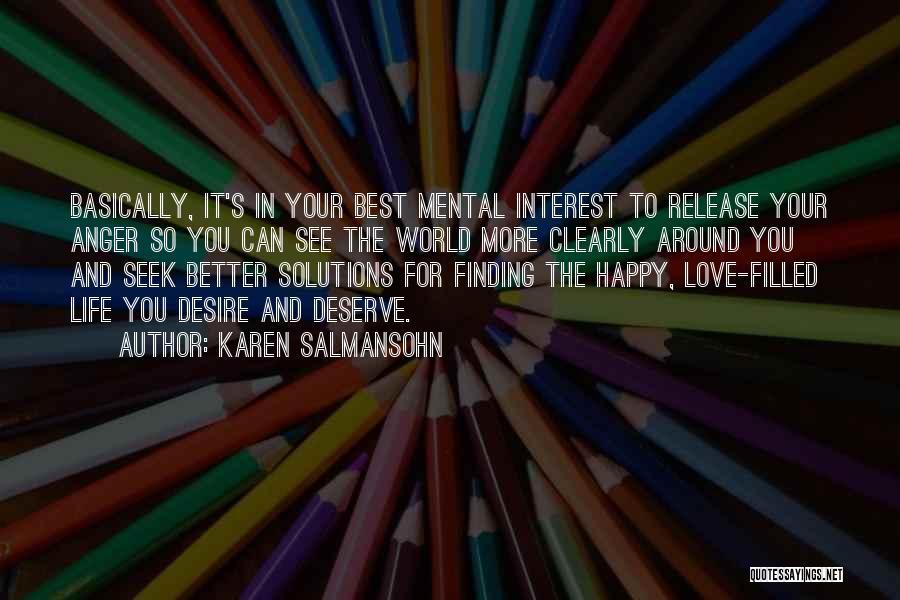 Finding Love Quotes By Karen Salmansohn