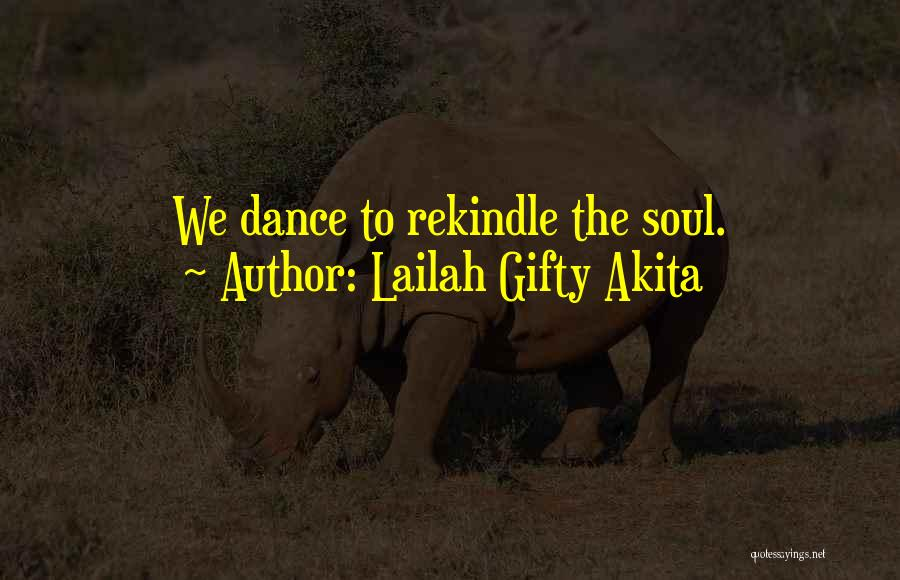 Finding Love Quotes By Lailah Gifty Akita