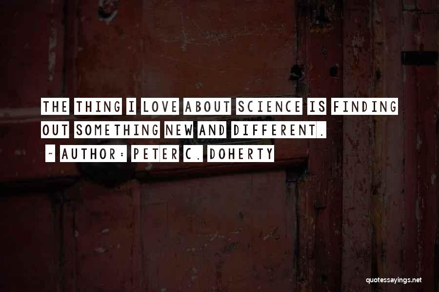 Finding Love Quotes By Peter C. Doherty