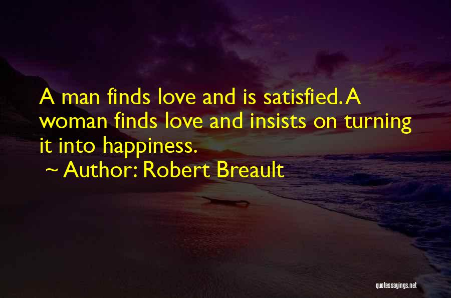 Finding Love Quotes By Robert Breault