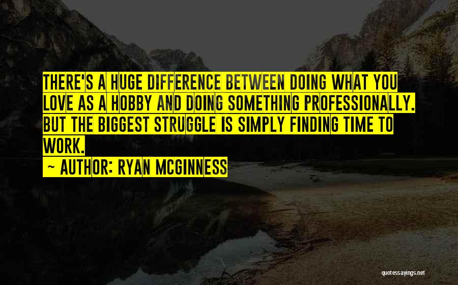 Finding Love Quotes By Ryan McGinness