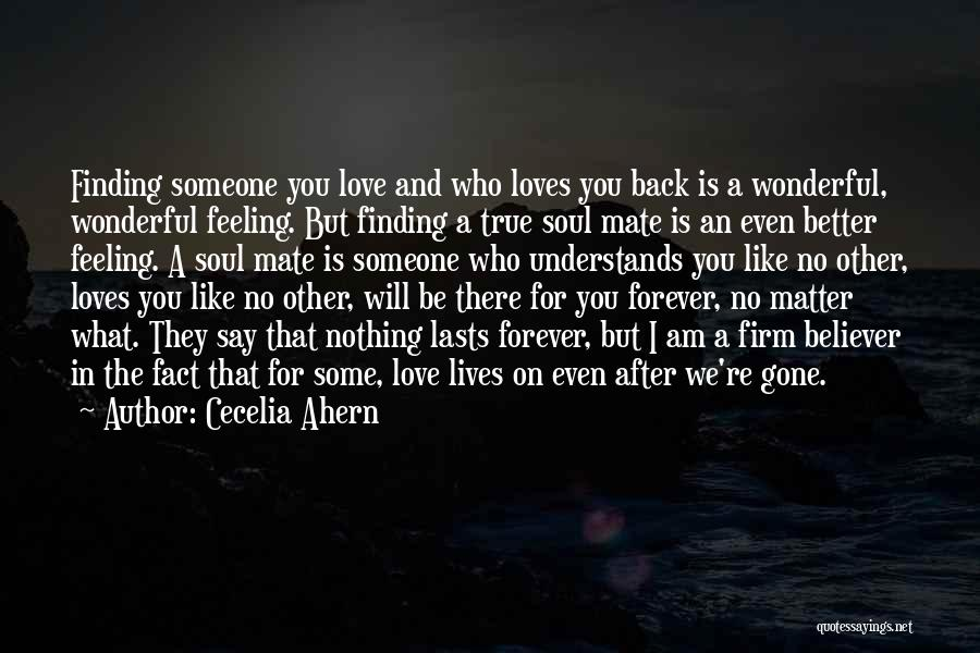 Finding My True Love Quotes By Cecelia Ahern