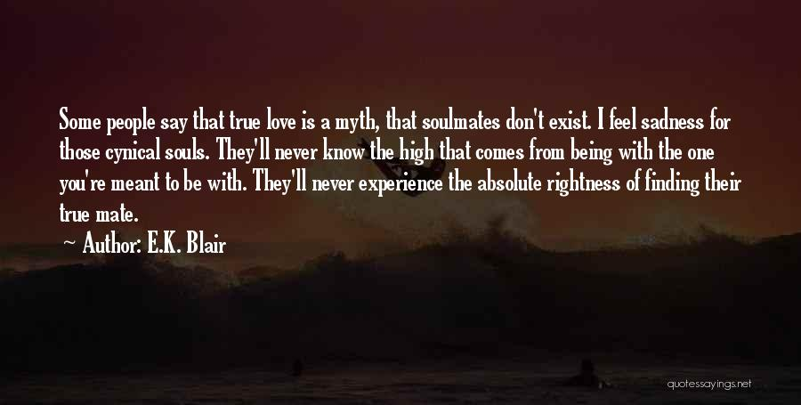 Finding My True Love Quotes By E.K. Blair