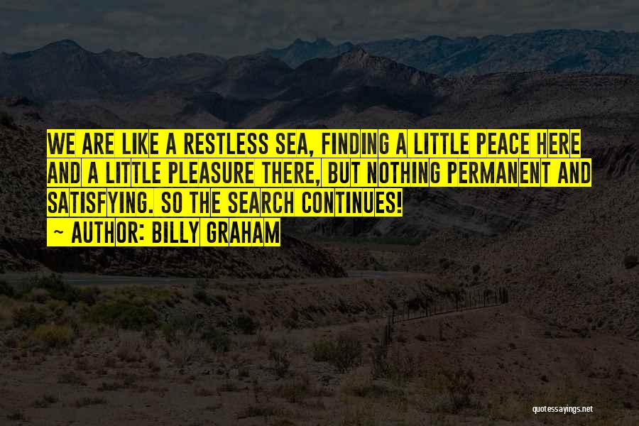 Finding Peace Quotes By Billy Graham