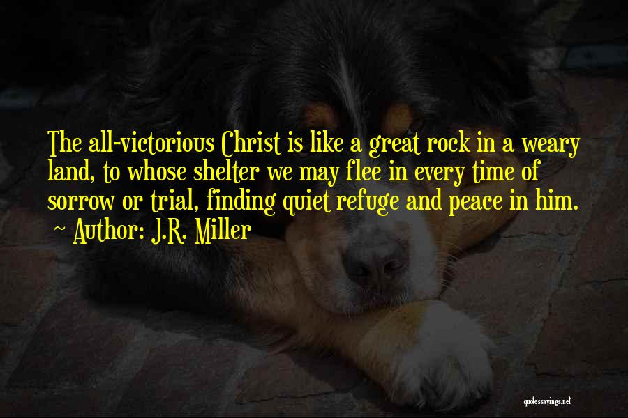 Finding Peace Quotes By J.R. Miller