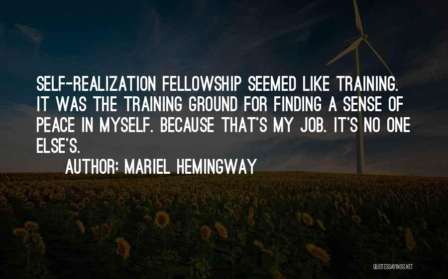 Finding Peace Quotes By Mariel Hemingway