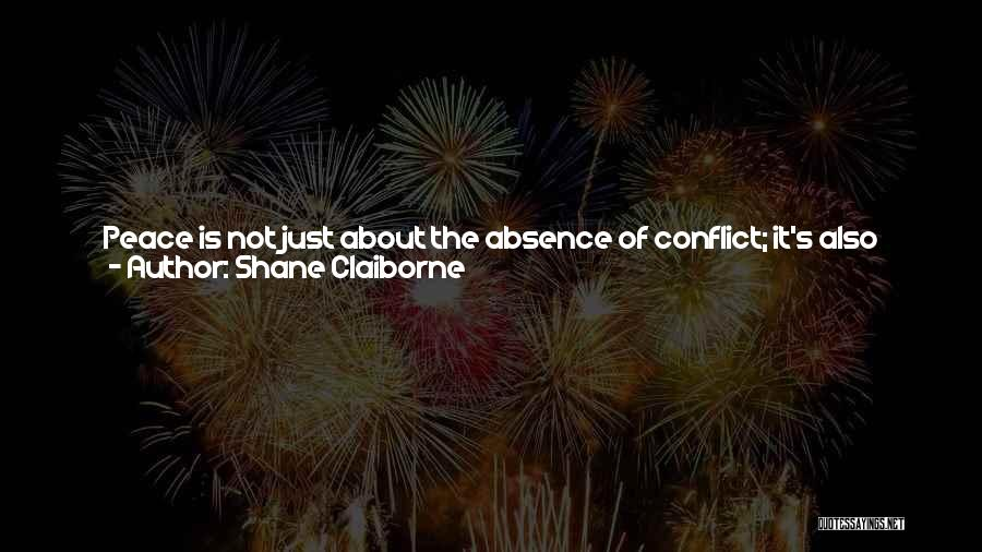 Finding Peace Quotes By Shane Claiborne