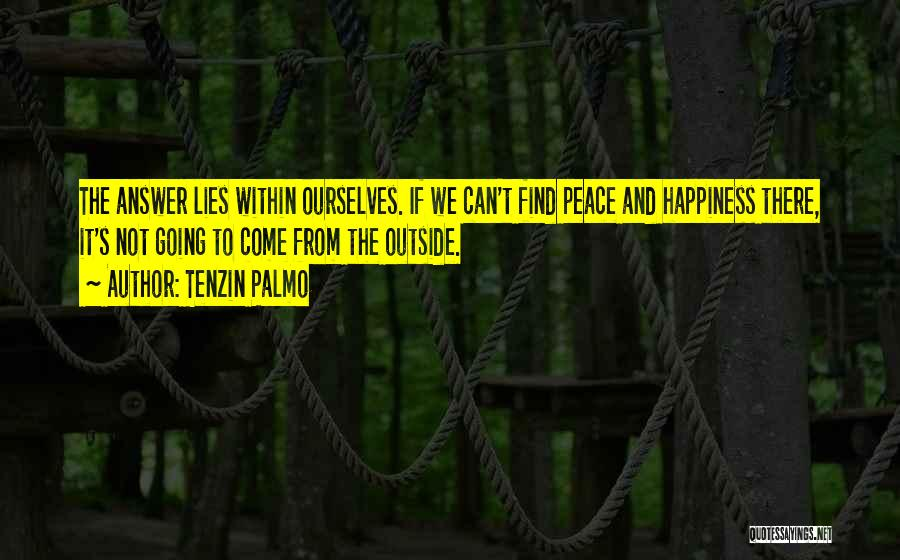 Finding Peace Quotes By Tenzin Palmo
