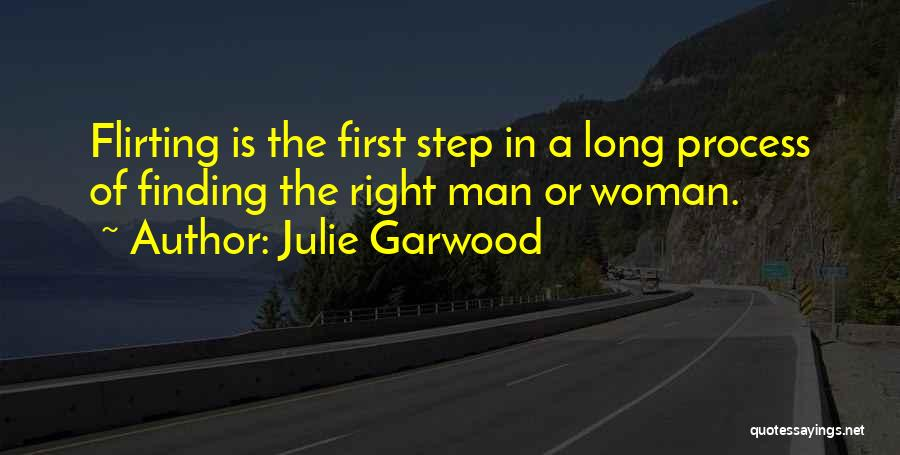 Finding Right Man Quotes By Julie Garwood