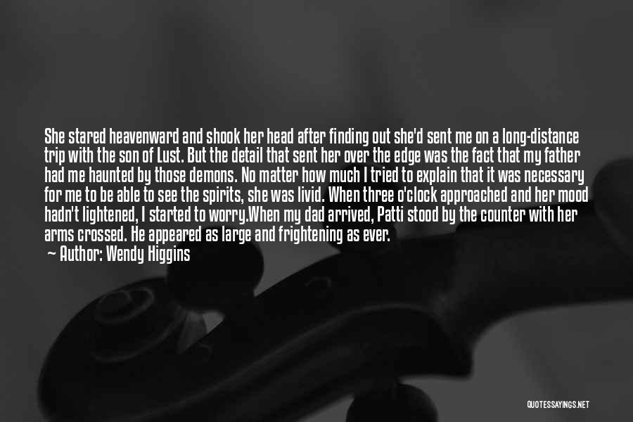 Finding Right Man Quotes By Wendy Higgins