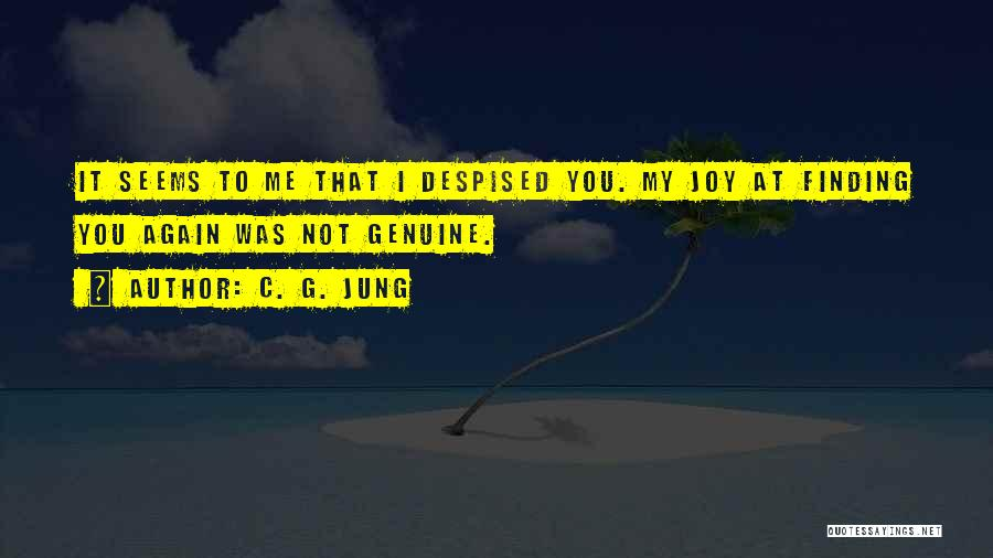 Finding Someone Again Quotes By C. G. Jung