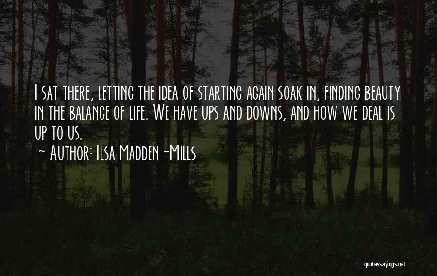 Finding Someone Again Quotes By Ilsa Madden-Mills