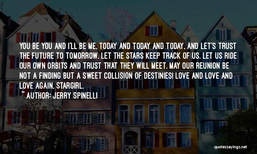 Finding Someone Again Quotes By Jerry Spinelli