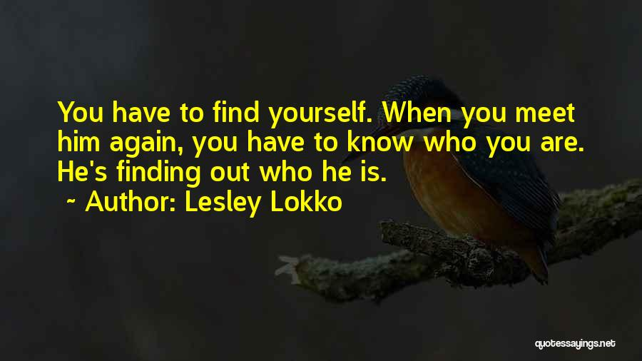 Finding Someone Again Quotes By Lesley Lokko