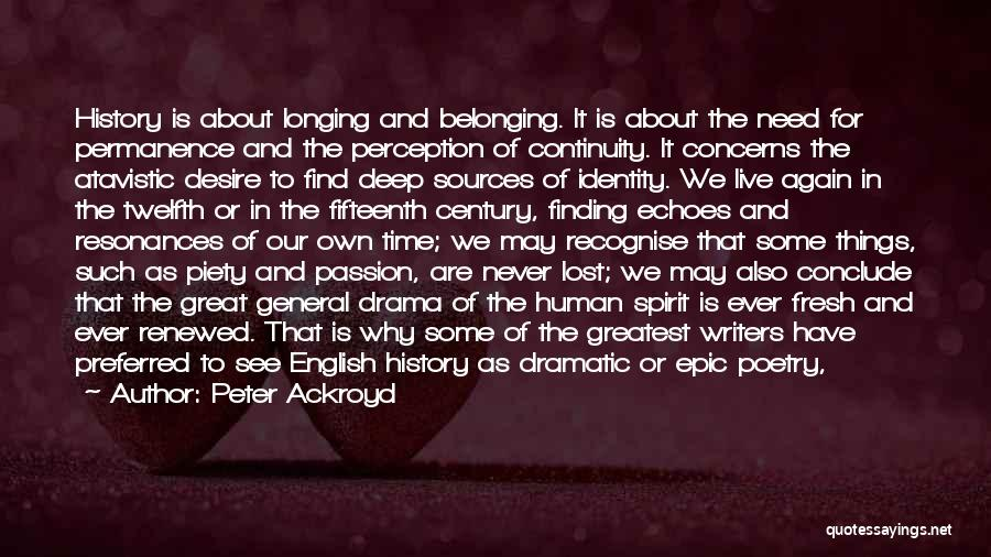 Finding Someone Again Quotes By Peter Ackroyd