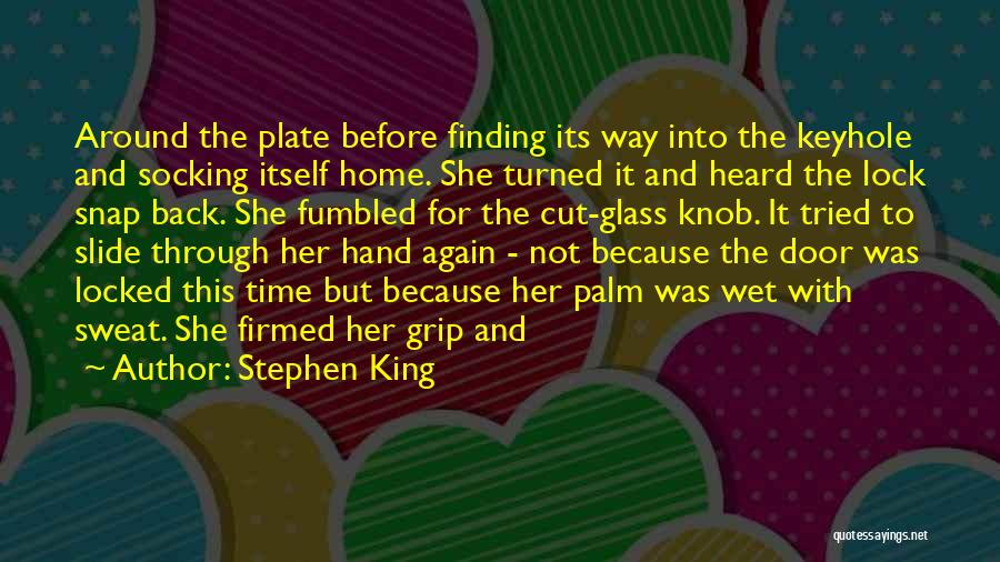 Finding Someone Again Quotes By Stephen King