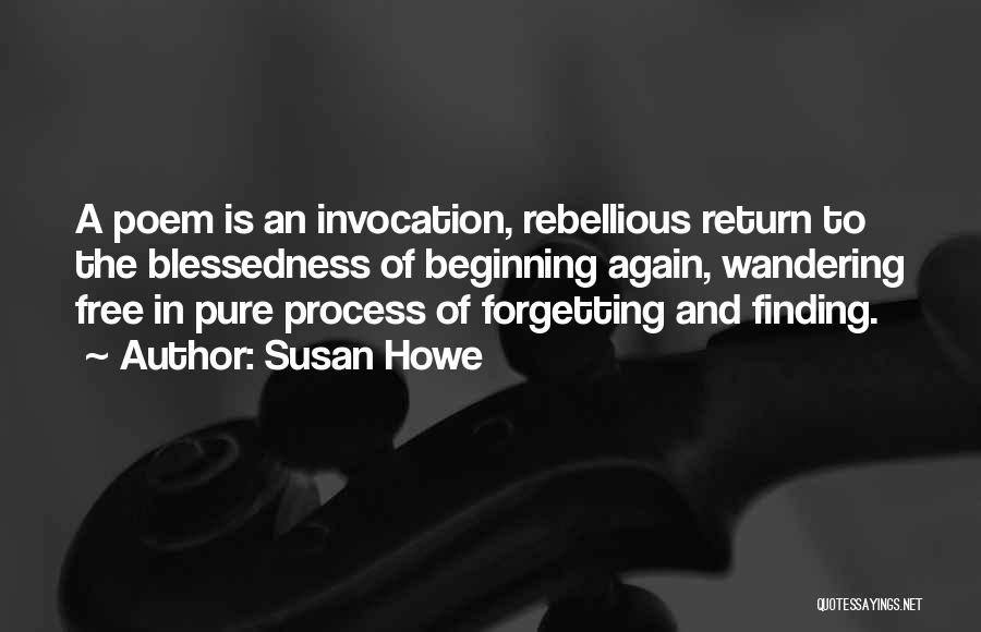Finding Someone Again Quotes By Susan Howe