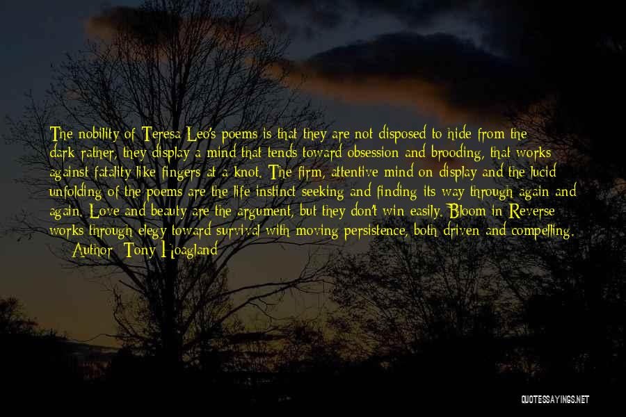 Finding Someone Again Quotes By Tony Hoagland