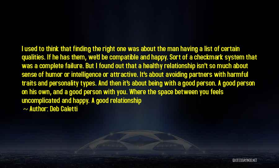Finding The Right Man For Me Quotes By Deb Caletti