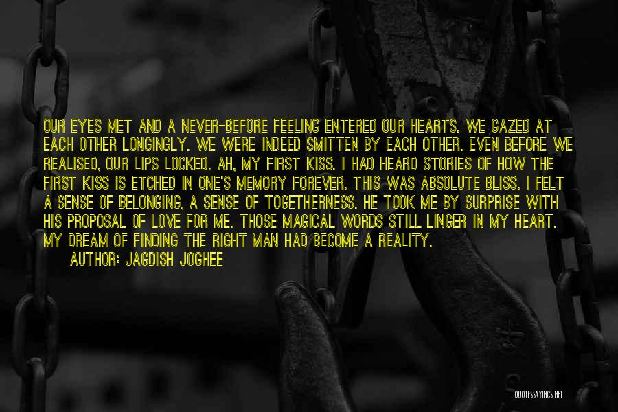Finding The Right Man For Me Quotes By Jagdish Joghee