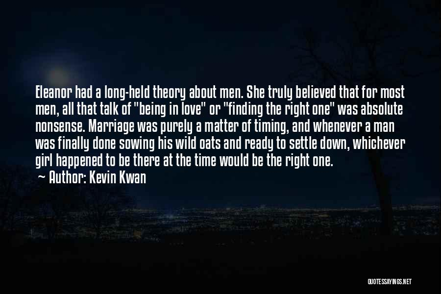 Finding The Right Man For Me Quotes By Kevin Kwan
