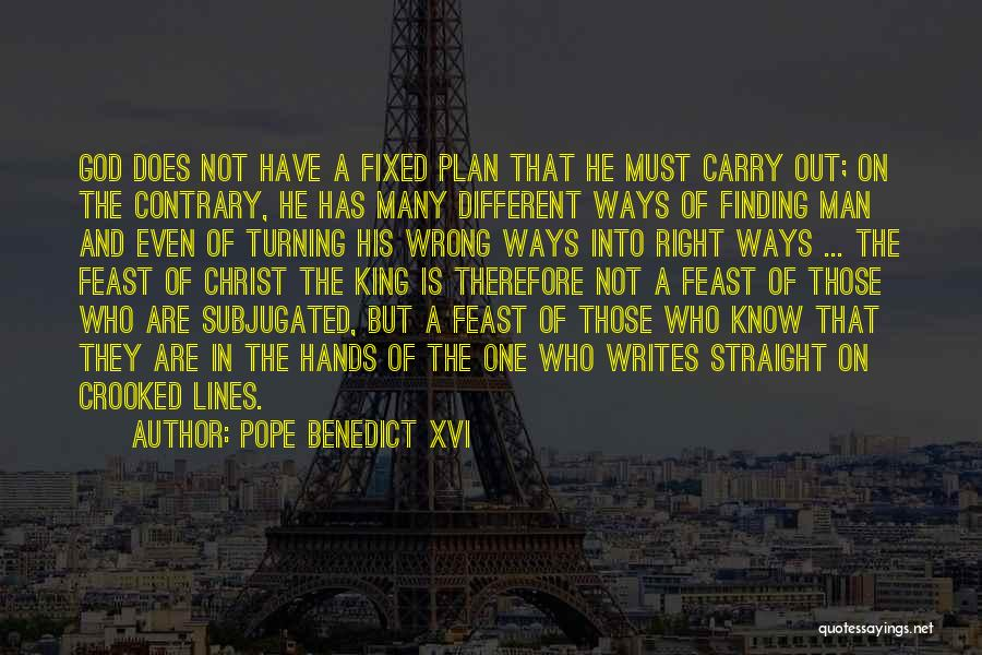 Finding The Right Man For Me Quotes By Pope Benedict XVI
