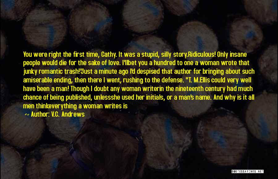 Finding The Right Man For Me Quotes By V.C. Andrews