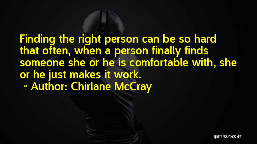 Finding The Right Person Quotes By Chirlane McCray