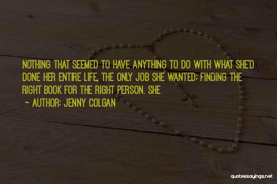 Finding The Right Person Quotes By Jenny Colgan