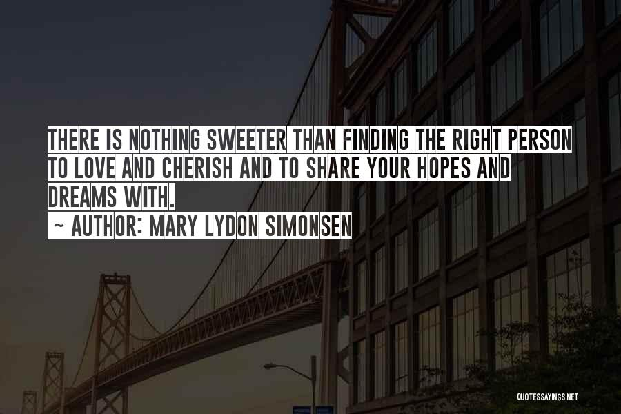 Finding The Right Person Quotes By Mary Lydon Simonsen