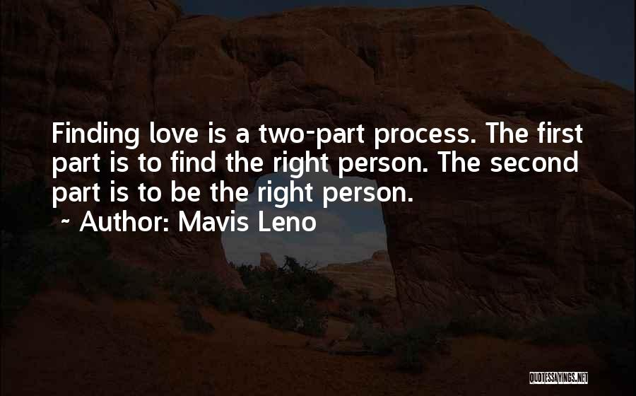Finding The Right Person Quotes By Mavis Leno
