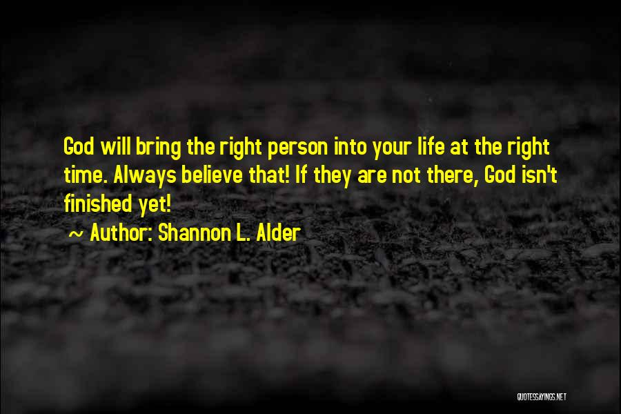 Finding The Right Person Quotes By Shannon L. Alder