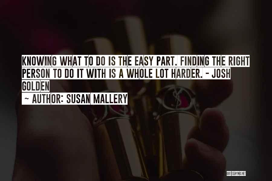 Finding The Right Person Quotes By Susan Mallery