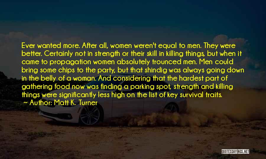 Finding The Strength To Let Go Quotes By Matt K. Turner