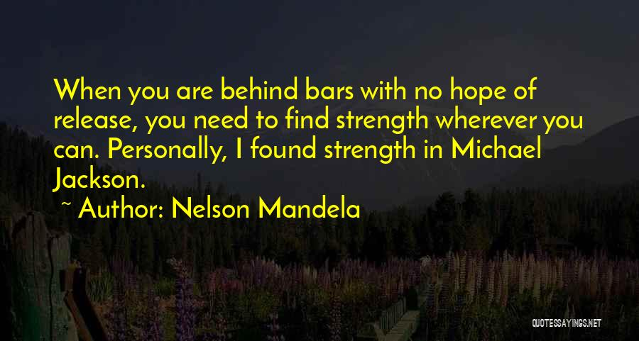 Finding The Strength To Let Go Quotes By Nelson Mandela