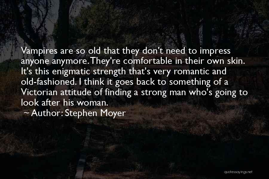 Finding The Strength To Let Go Quotes By Stephen Moyer
