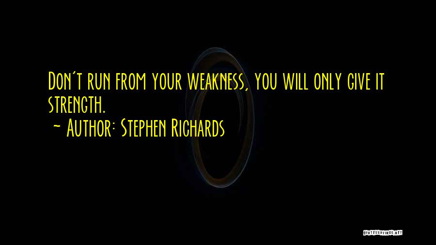 Finding The Strength To Let Go Quotes By Stephen Richards
