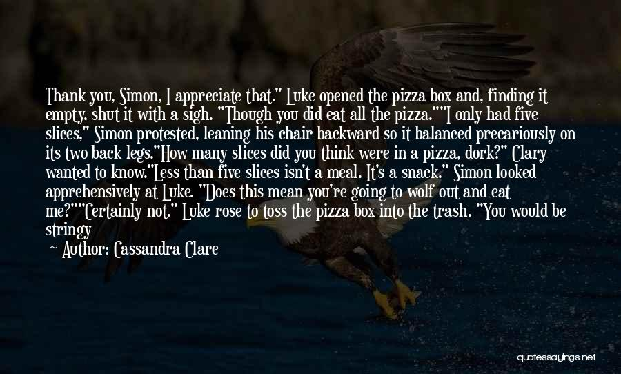 Finding Things Out The Hard Way Quotes By Cassandra Clare