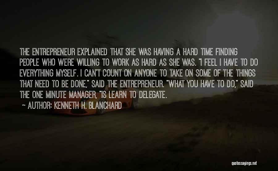 Finding Things Out The Hard Way Quotes By Kenneth H. Blanchard