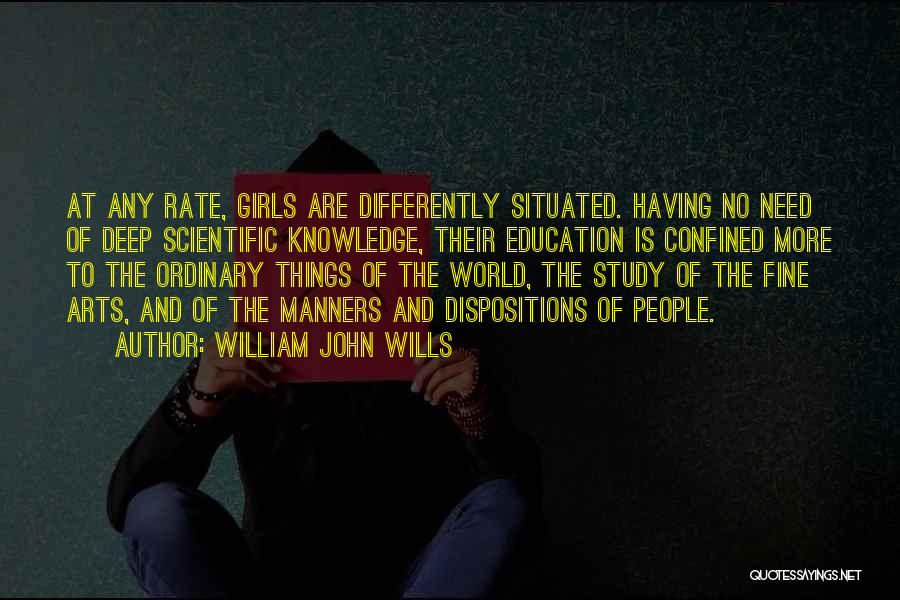 Fine Arts Education Quotes By William John Wills