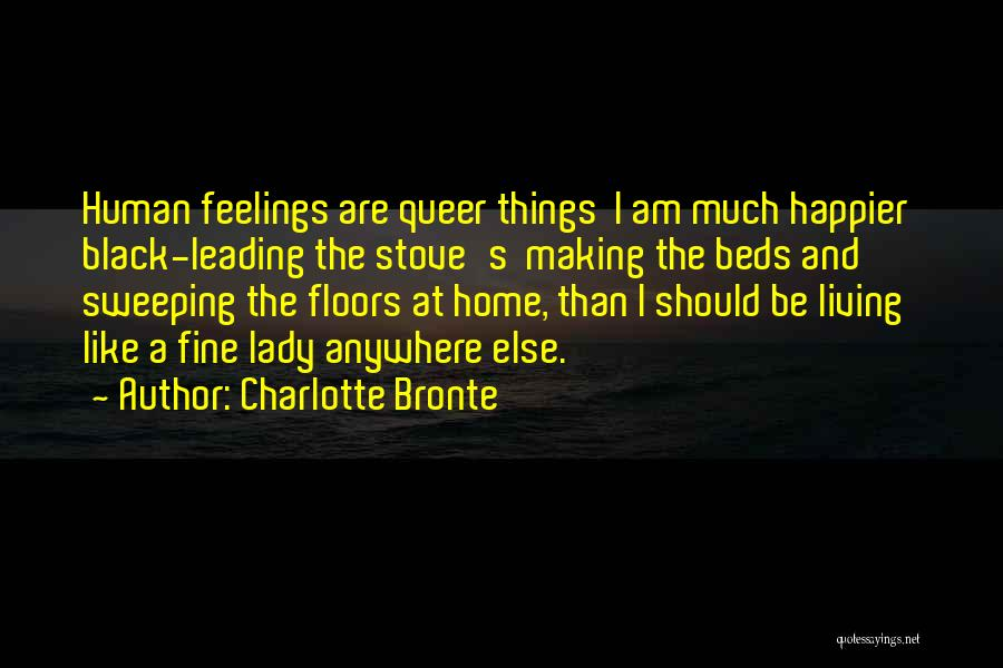 Fine Lady Quotes By Charlotte Bronte