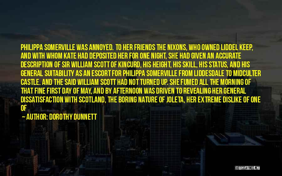 Fine Lady Quotes By Dorothy Dunnett