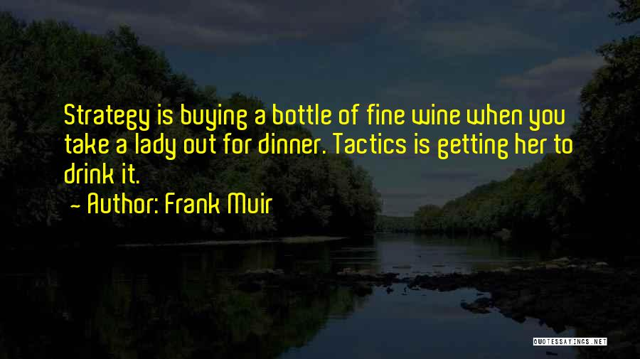 Fine Lady Quotes By Frank Muir